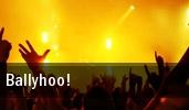 Ballyhoo! House Of Rock tickets