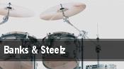 Banks & Steelz tickets