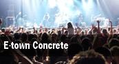 E-Town Concrete Sayreville tickets
