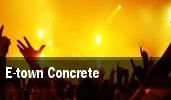 E-Town Concrete Starland Ballroom tickets