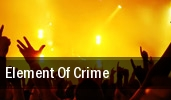 Element of Crime Jahrhunderthalle Bochum tickets