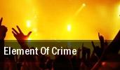 Element of Crime Jahrhunderthalle Bochum tickets