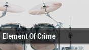 Element of Crime Weser Ems Halle tickets