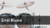 Errol Moore tickets