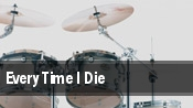 Every Time I Die The Fillmore Silver Spring tickets
