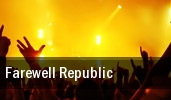 Farewell Republic tickets