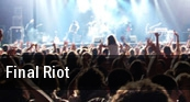 Final Riot Chicago tickets