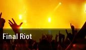 Final Riot tickets