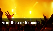 Ford Theater Reunion tickets
