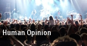 Human Opinion Clifton Park tickets