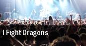 I Fight Dragons Toledo tickets