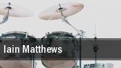 Iain Matthews tickets