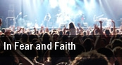 In Fear and Faith Milwaukee tickets