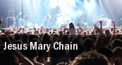 Jesus & Mary Chain tickets