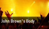 John Brown's Body Maxwells tickets