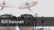 Kill Hannah Trocadero tickets