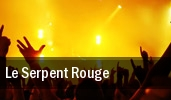 Le Serpent Rouge tickets