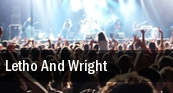 Letho And Wright Ann Arbor tickets