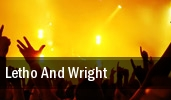 Letho And Wright tickets