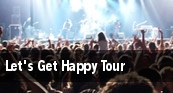 Let's Get Happy Tour Empire Arts Center tickets