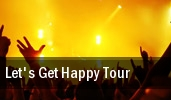 Let's Get Happy Tour tickets