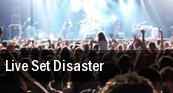 Live Set Disaster Philadelphia tickets