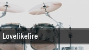 Lovelikefire Brighton tickets