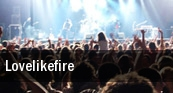 Lovelikefire Newcastle tickets