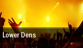 Lower Dens The Earl tickets