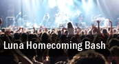 Luna Homecoming Bash First Capital Music Hall tickets