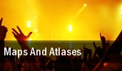 Maps and Atlases The Deaf Institute tickets