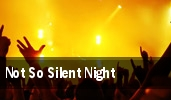 Not So Silent Night Silver Spring tickets
