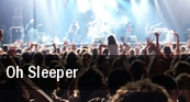 Oh Sleeper tickets