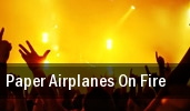 Paper Airplanes On Fire Sundance Saloon tickets
