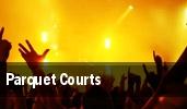 Parquet Courts Cleveland tickets
