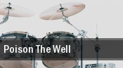 Poison The Well Beaumont Club tickets
