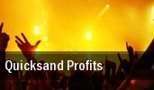 Quicksand Profits tickets