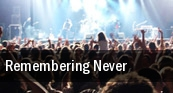 Remembering Never tickets