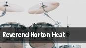 Reverend Horton Heat Fayetteville tickets