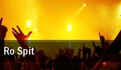 Ro Spit Detroit tickets