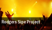 Rodgers Sipe Project tickets