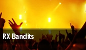 RX Bandits Rio Theatre tickets