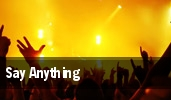 Say Anything Electric Factory tickets