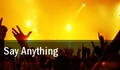 Say Anything Nashville tickets