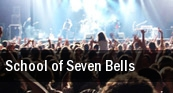 School of Seven Bells Washington tickets
