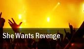 She Wants Revenge Meridian tickets