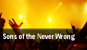 Sons of the Never Wrong tickets
