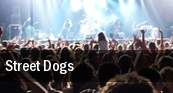 Street Dogs Mohawk Place tickets
