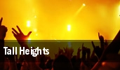 Tall Heights tickets