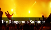 The Dangerous Summer Wheatland tickets